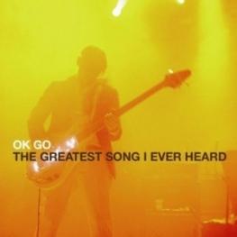 The Greatest Song I Ever Heard