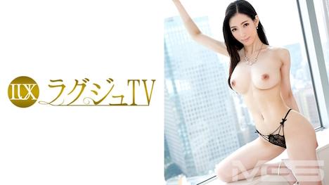 【ラグジュTV】ラグジュTV 363 中川遥 27歳 音楽教師 21