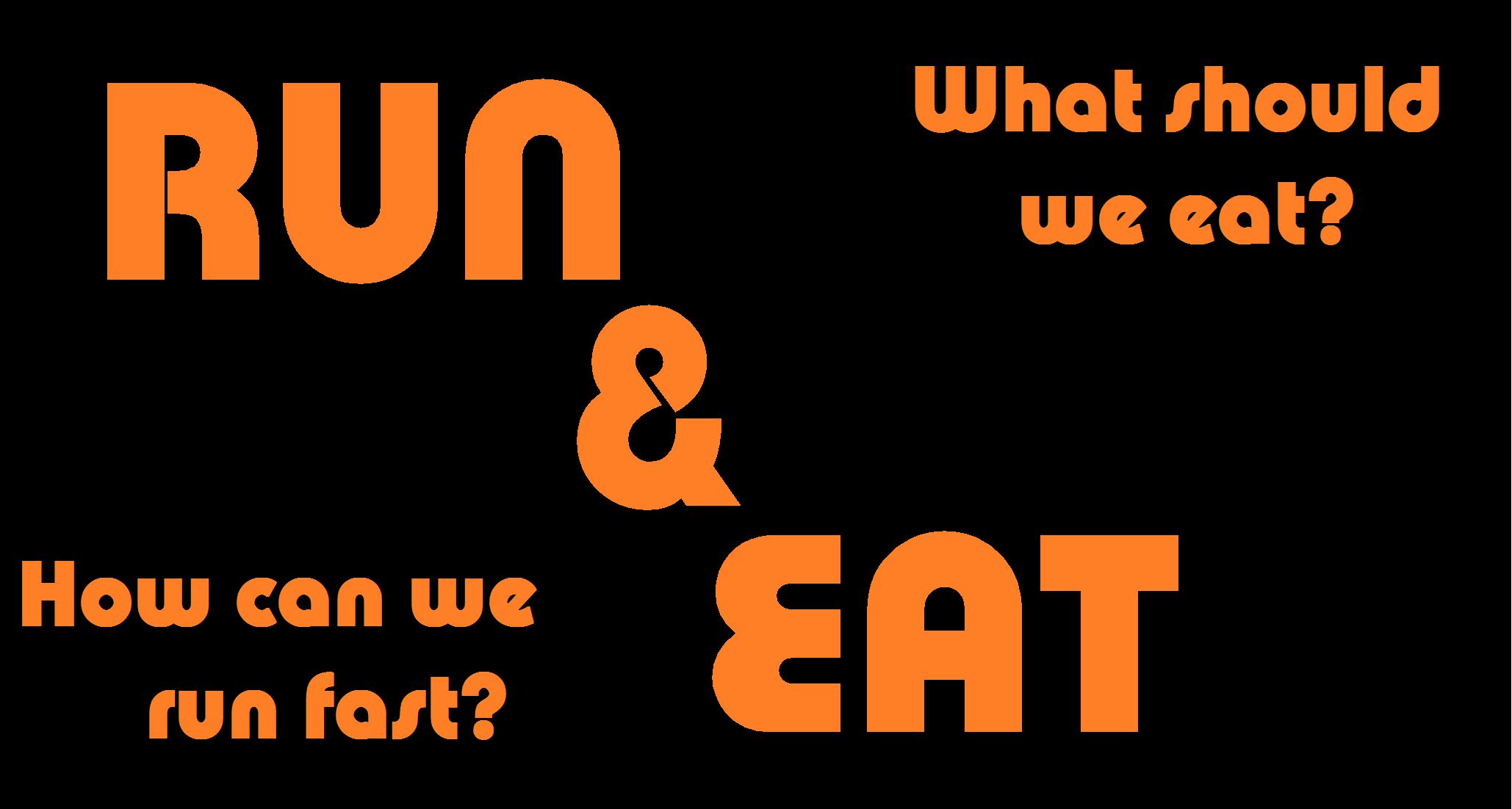 run eat