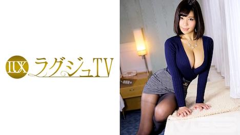 【ラグジュTV】ラグジュTV 218 高橋由香利 32歳 元航空業界勤務 18