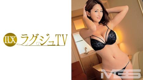 【ラグジュTV】ラグジュTV 226 祥子 34歳 飲食店経営 18