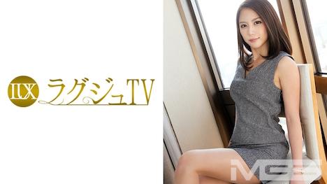 【ラグジュTV】ラグジュTV 229 香織 27歳 モデル 17