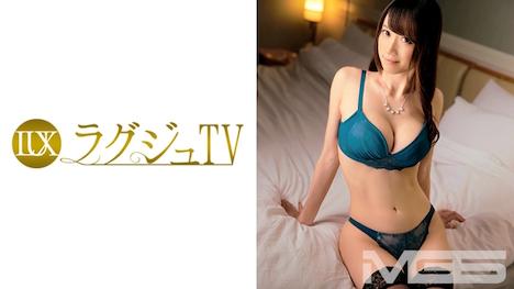 【ラグジュTV】ラグジュTV 286 小峰りな 27歳 心理カウンセラー 18