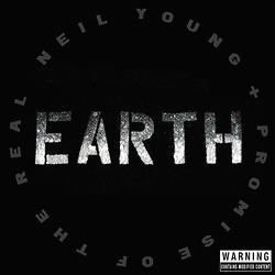『ニール・ヤング』+『プロミス・オブ・ザ・リアル』の最新アルバム「Earth」が日本でも発売